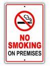 No-Smoking-on-Premises-Aluminum-Sign-8-x